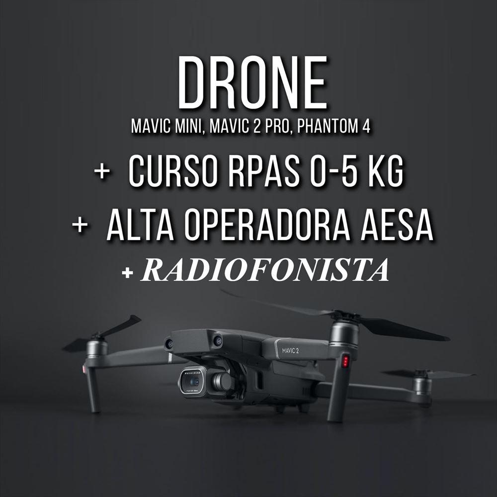 Drone + Curso RPAS 0-5 kG + Alta Operadora AESA + Radiofonista
